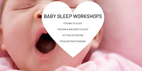 Baby Sleep workshop - with Birth Baby Bliss tickets