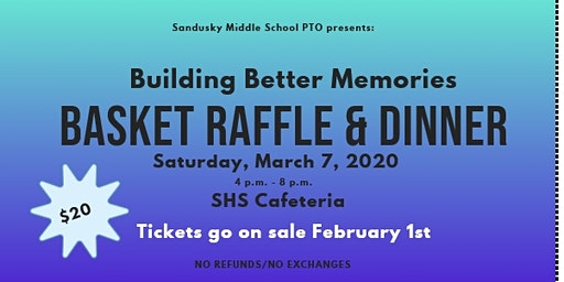 Building Better Memories Basket Raffle & Dinner