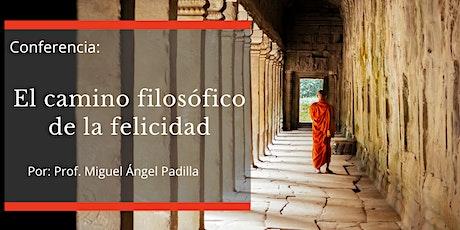 Conferencia: El camino filosófico de la felicidad entradas