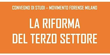 Convegno MF Milano - La Riforma del Terzo Settore biglietti