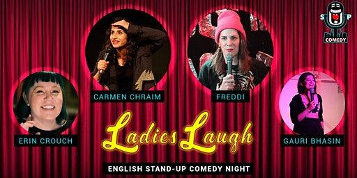 Ladies Laugh - English Stand-Up Comedy Night
