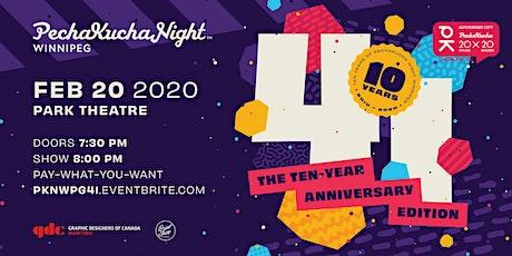 PechaKucha Night Winnipeg Vol. 41: The Ten Year Anniversary Edition tickets