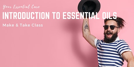 Introduction to Essential Oils, Make & Take Class - Glasgow tickets