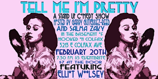 Tell Me I'm Pretty: Comedy Show!