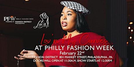 Philadelphia Fashion Week Presents: Lov'n My Curves Runway Show- February 2020 tickets