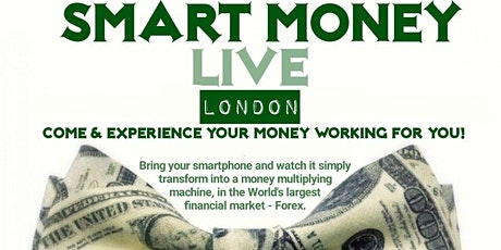 Smart Money Live - London tickets