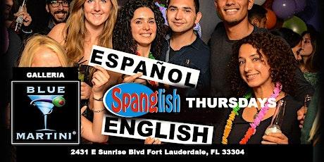 Spanglish International Thursdays @ BLue Martini Ft Lauderdale tickets
