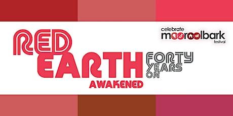 Celebrate Mooroolbark presents Red Earth Awakened - 40 years on tickets