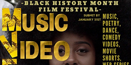 BLACK HISTORY MONTHMOVIES, Music, Web Series, Poetry & FREE SUBMISSIONS tickets