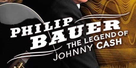 Johnny Cash (Philip Bauer) Dinner Show tickets