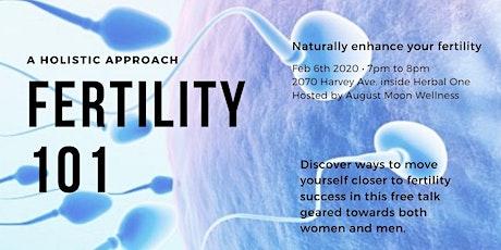 Fertility 101 - A Holistic Approach tickets