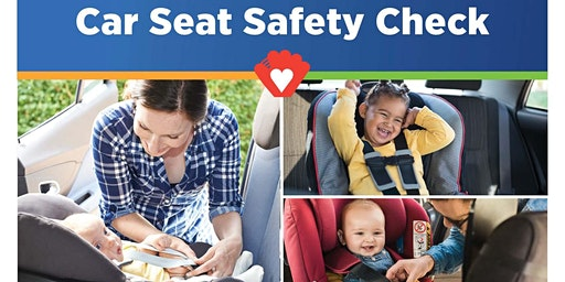 Car Seat Safety Check - Joe DiMaggio Children's Hospital Specialty Center