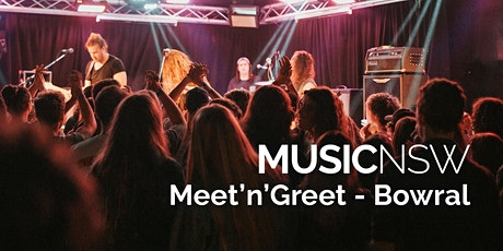 MusicNSW Meet'n'Greet - Bowral tickets