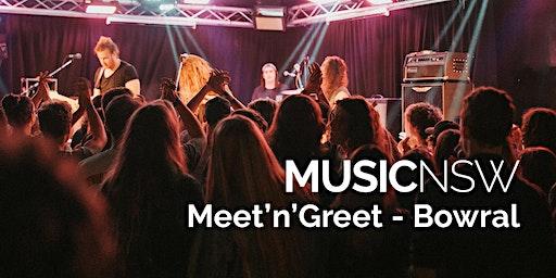 MusicNSW Meet'n'Greet - Bowral