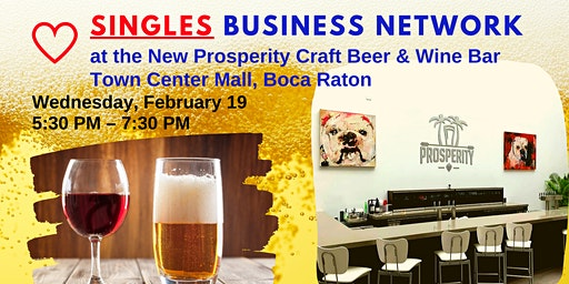 Singles Business Network at the New Prosperity Craft Beer & Wine Bar