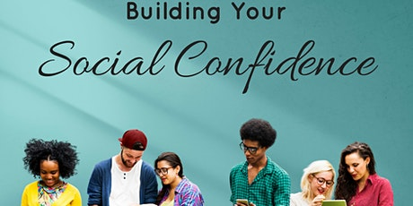 How To Have Social Confidence tickets
