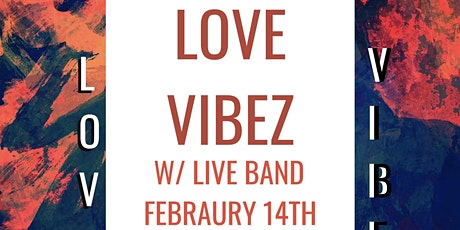 Love Vibez Live Band Day Party tickets