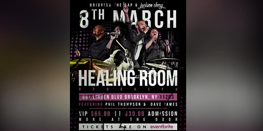 Jackson Chery & BTG ft. Phil Thompson and Dave J: Healing Room in Brooklyn