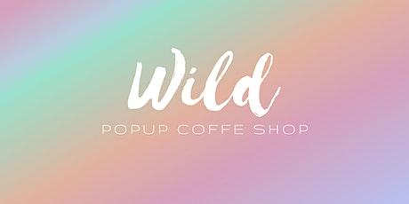 WILD COFFEE POPUP tickets