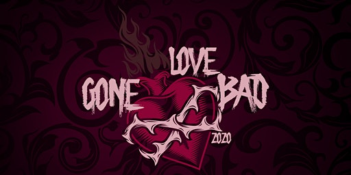 Love Gone Bad 2020