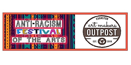 Art Makers Outpost Anti-Racism Festival Fundraiser tickets