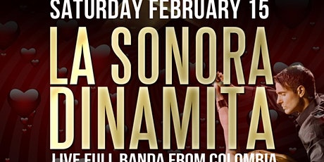 Part 2. Valentines party with La Sonora Dinamita full band from Colombia. Saturday show tickets