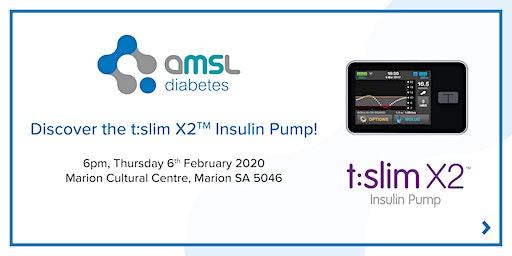 Discover the t:slim X2 Insulin Pump - Marion SA (Feb 2020)