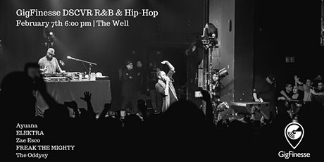 DSCVR R&B & Hip-Hop feat. Ayuana, Elektra, Zae, FTM & Oddysy tickets