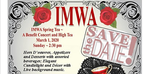 IMWA Spring Tea - A Benefit Concert and High Tea