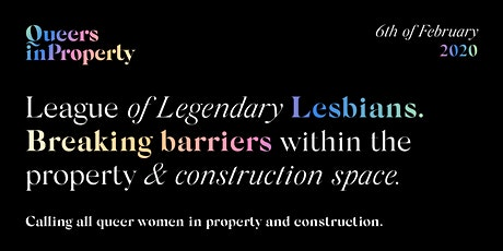 Queers in Property: League of Legendary Lesbians  tickets