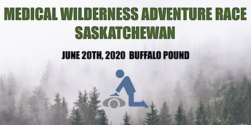 Medical Wilderness Adventure Race: Saskatchewan 2020