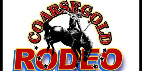 2020 Coarsegold Rodeo tickets