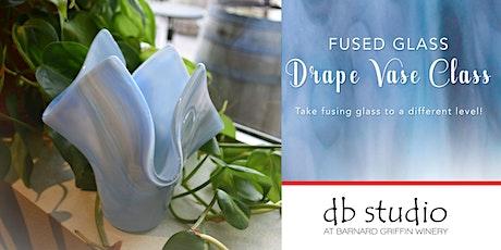 Drape Vase | Fusing Glass at db Studio tickets