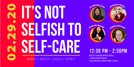 It's not SELFISH to Self-Care   Self-Exploration event in the Bronx   FREE tickets