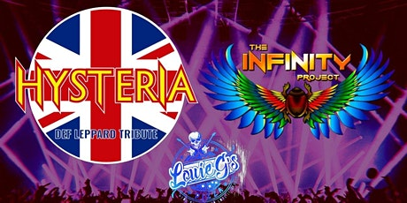 Hysteria [Def Lepp] & The Infinity Project [Journey] at Louie's! tickets