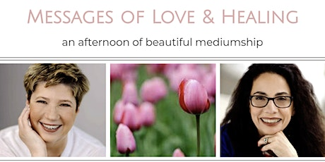 An Afternoon of Mediumship: Messages of Love and Healing tickets