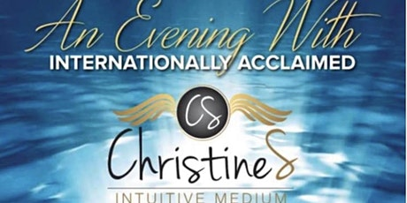 Evening with Christine S Intuitive Medium  tickets