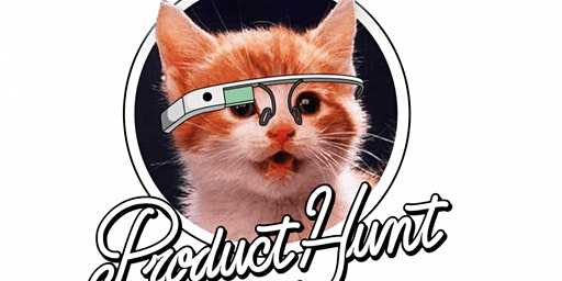 Product Hunt Meet Up