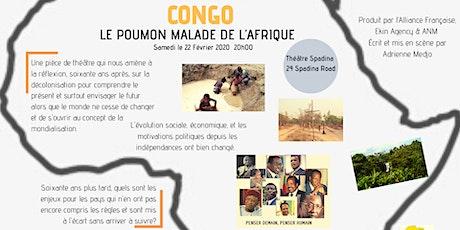 Théâtre - Congo: le poumon malade de l'Afrique billets