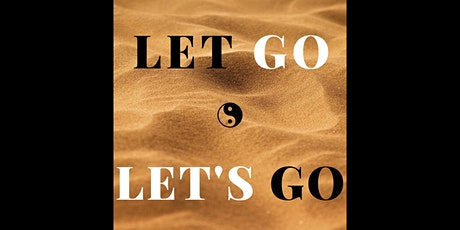 Let Go and Let's Go - Group Breathwork Session tickets
