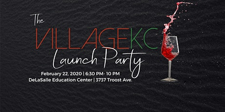 The Village KC Launch Party tickets