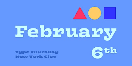 TypeThursdayNYC February tickets