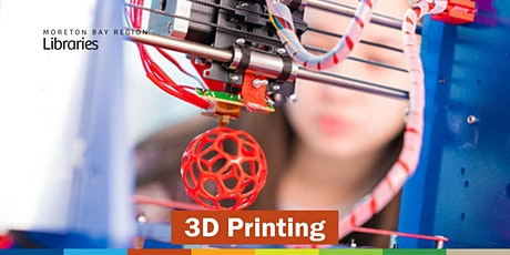 3D Printing - Deception Bay Library tickets