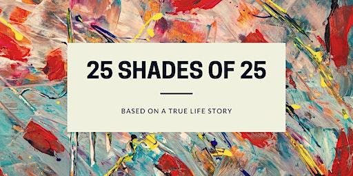 25 shades of 25: Fashion Show
