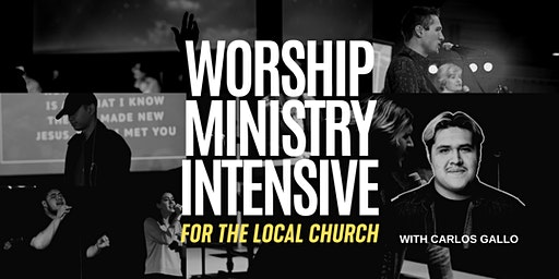 Worship Ministry Intensive - For The Local Church