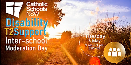 CSNSW Disability Support Network Term 2: Inter-school NCCD Moderation Day tickets