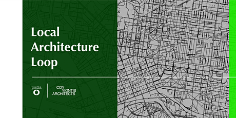Local Architecture Loop | Pedla x Coy Yiontis Architects tickets