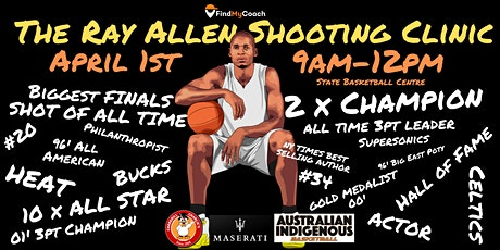 The Ray Allen Shooting Clinic @ State Basketball Centre tickets