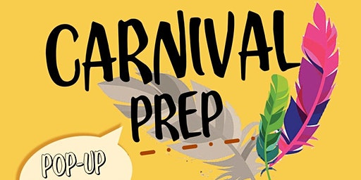Carnival Prep: Pop Up Fete