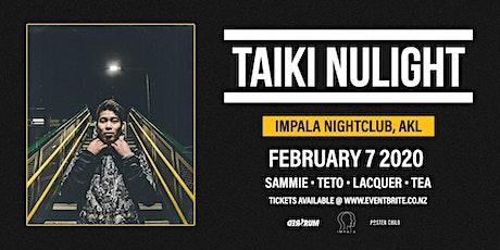 Taiki Nulight | Auckland tickets